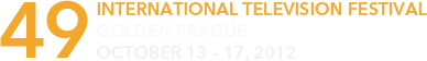 49<sup>th</sup> International Television Festival GOLDEN&nbsp;PRAGUE